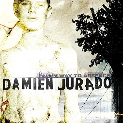 Jurado, Damien - On My Way To Absence