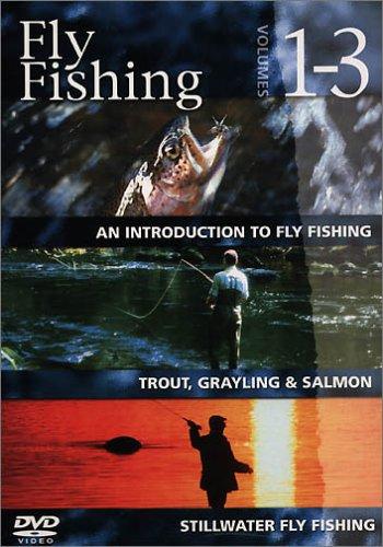 Fly Fishing - Arthur Oglesby - Fly Fishing: Volumes 1-3