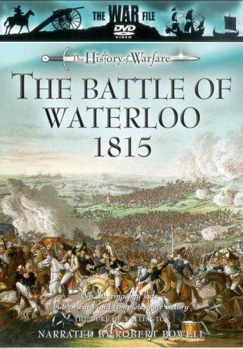 The History of Warfare: The Battle of Waterloo