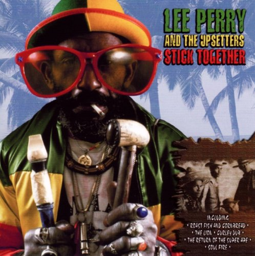 Lee Perry and the Upsetters - Stick Together