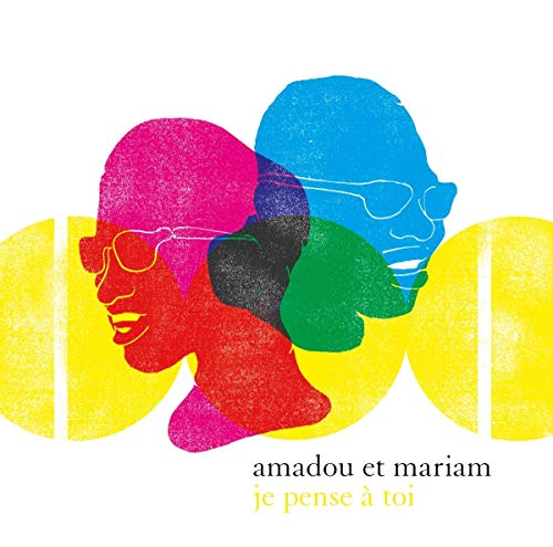 Amadou & Mariam - The Best Of - Je Pense A Toi By Amadou & Mariam