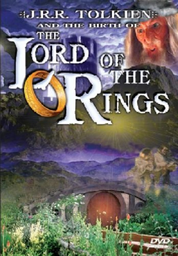 Lord Of The Rings - The Story Of J R R Tolkein