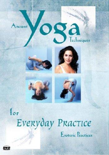 Ancient Yoga Technique - Yoga For Everyday Practice