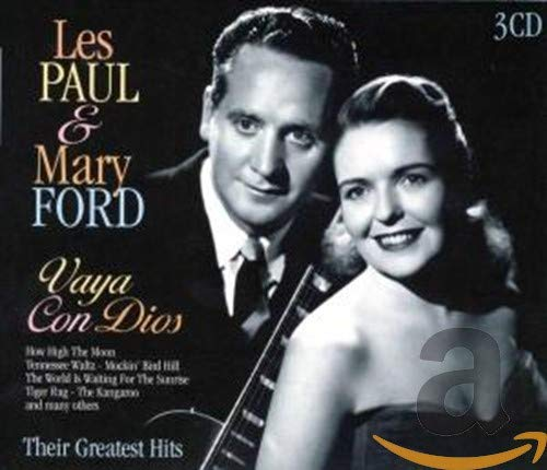 Les Paul & Mary Ford - Vaya Con Dios By Les Paul & Mary Ford