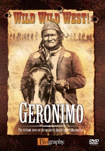 Wild Wild West! - Wild, Wild, West - Geronimo