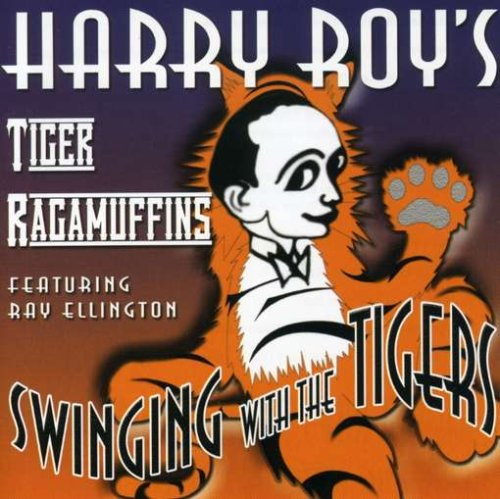 Swinging With The Tigers By Harry Roy (Audio