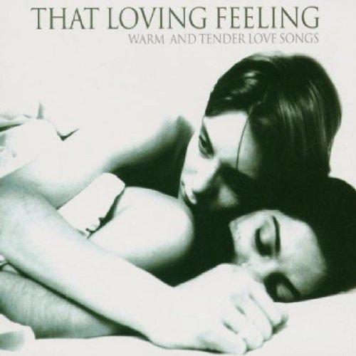Various Artists - That Loving Feeling - Percy Sledge, Three Degrees, Chi-Lites