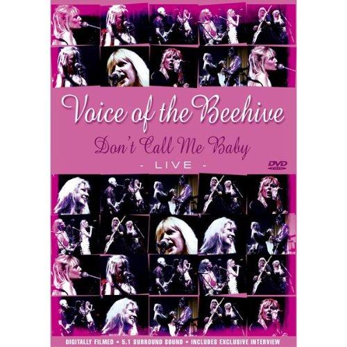 Voice of the Beehive - Voice Of The Beehive: Don't Call Me Baby - Live