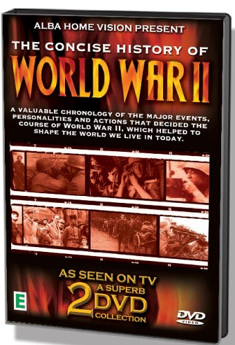 The Concise History Of World War 2