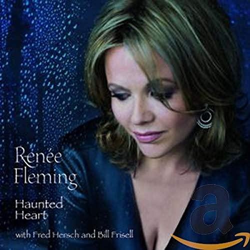 Renée Fleming - Haunted Heart By Renee Fleming