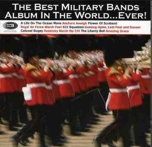 The Best Military Bands Album In The World... Ever!