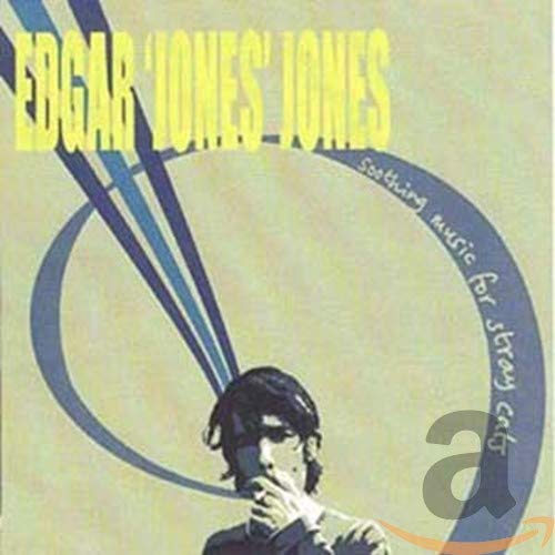 Jones, Edgar 'Jones' - Soothing Music For Stray Cats