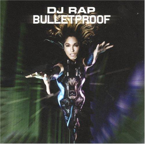 DJ Rap - Bulletproof By DJ Rap