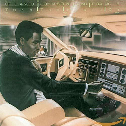 Orlando Johnson and Trance - Turn the Music On (Plus Bonus Tracks)