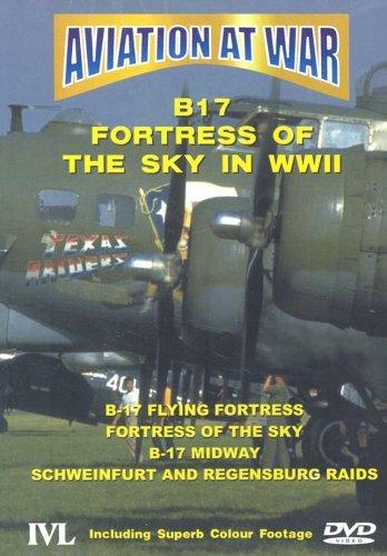 Aviation at War - Aviation At War - B17 Fortress Of The Sky In World War II