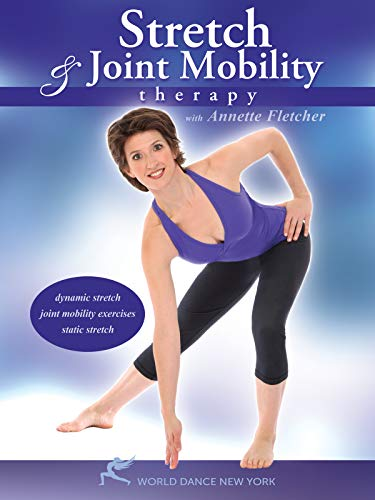 Stretch and Joint Mobility Therapy, with Annette Fletcher: Body flexibility training to reduce joint