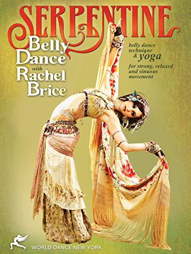 Serpentine: Bellydance with Rachel Brice (TWO-DVD SET): Complete belly dancing instructional program