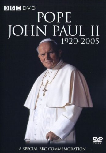 Pope John Paul II: A Special BBC Commemoration