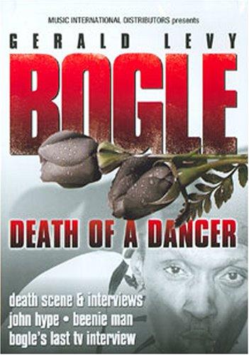 Bogle: Death of a Dancer