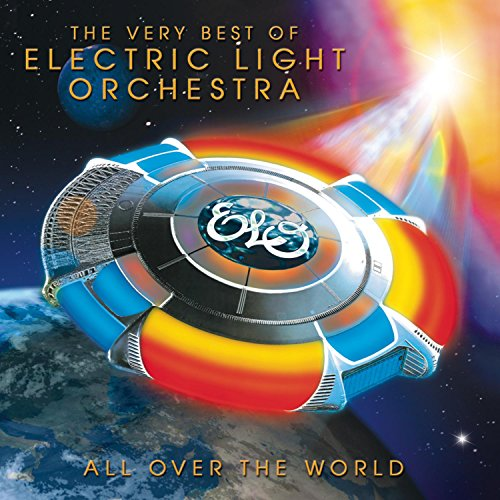 Electric Light Orchestra - All Over The World: The Very Best Of ELO By Electric Light Orchestra
