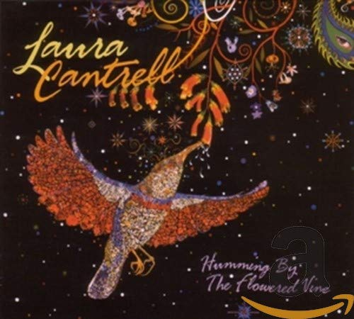 Cantrell, Laura - Humming By The Flowered Vine