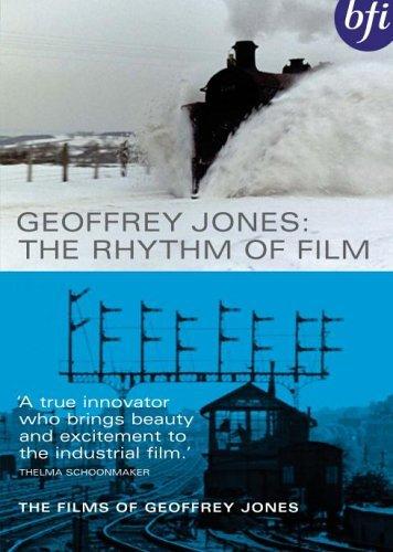 Geoffrey Jones: The Rhythm Of Film