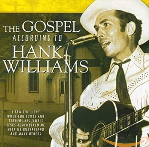 The Gospel According to Hank Williams By Williams, Hank