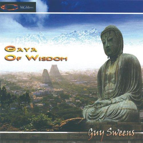 Sweens, Guy - Gaya of Wisdom By Sweens, Guy