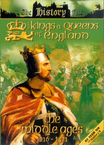 The History File - The Kings And Queens Of England - The Middle Ages - 1216 To 1471   [NT
