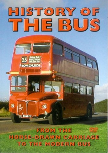 History of the Bus - History Of The Bus