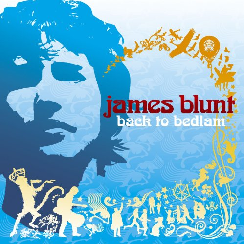 James Blunt - Back to Bedlam By James Blunt