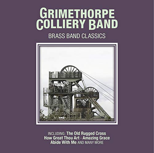 Brass Band Classics By Grimethorpe Colliery Band