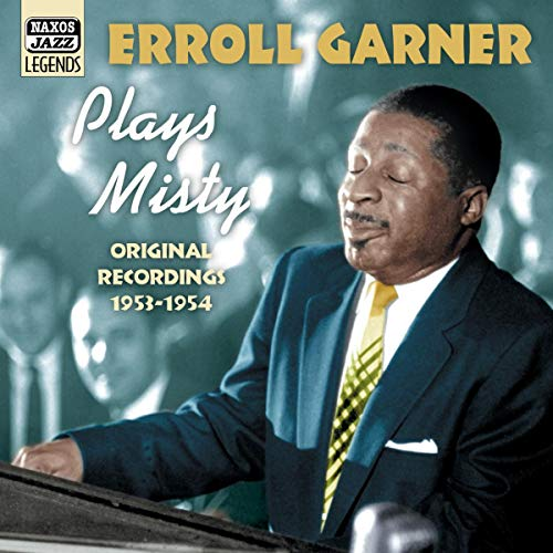 Plays Misty: Original Recordings 1953 - 1954 By Erroll Garner