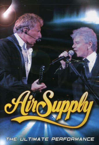 Air Supply - Air Supply: The Ultimate Performance  (Region 1) (NTSC)