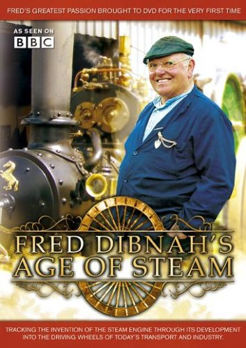 Fred Dibnah - Fred Dibnah - Age Of Steam