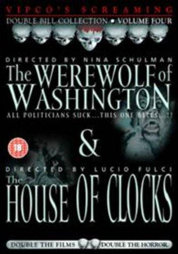 The Werewolf Of Washington/House Of Clocks
