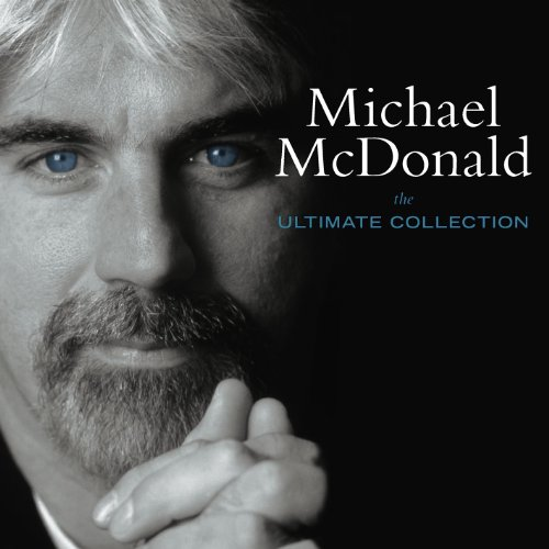 Michael Mcdonald - The Ultimate Collection By Michael Mcdonald