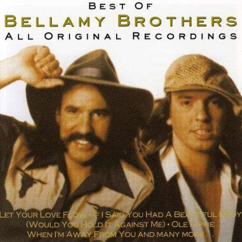 The Bellamy Brothers - Best of the Bellamy Brothers