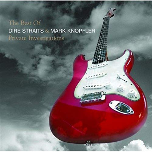 Private Investigations - The Best of Dire Straits & Mark Knopfler By Mark Knopfler
