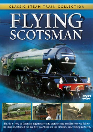 Classic Steam Train Collection - Classic Steam Train Collection: The Flying Scotsman