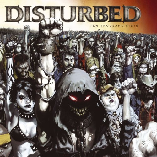 Disturbed - Ten Thousand Fists By Disturbed