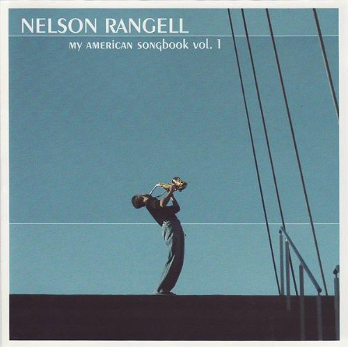 Nelson Rangell - My American Songbook Volume 1