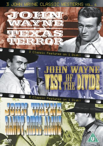 3 John Wayne Classic Westerns Vol. 6 - 3 John Wayne Classics - Vol. 6 - Texas Terror / West Of The D