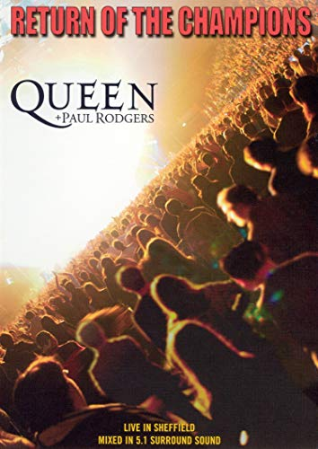Queen and Paul Rodgers: Return of the Champions