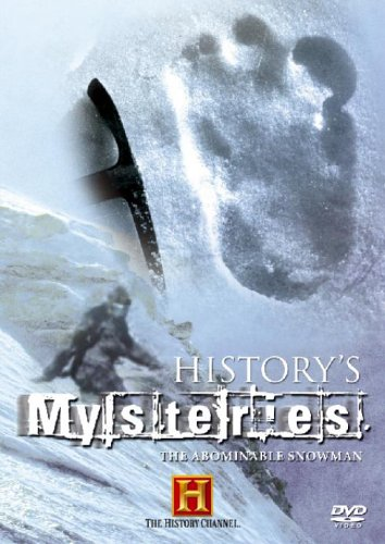 History's Mysteries - History's Mysteries - The Abominable Snowman