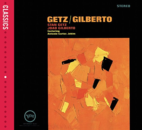 Stan Getz and Joao Gilberto By Stan Getz
