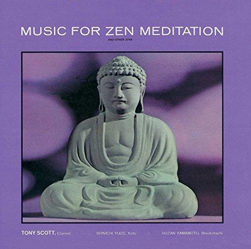 Music for Zen Meditation By Tony Scott