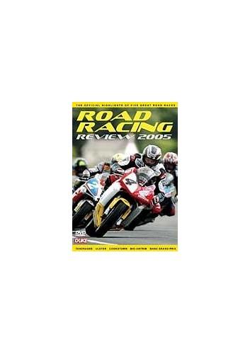 Road Racing Review: 2005
