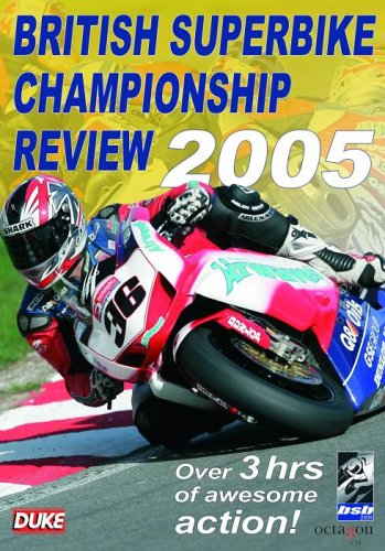 British Superbike Championship Review: 2005