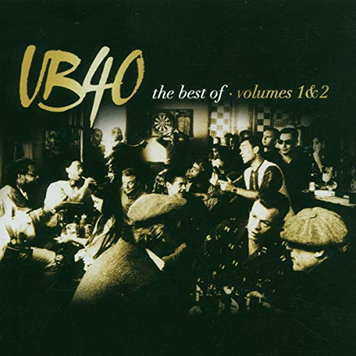 The Best of Ub40 Volumes 1 and 2 By UB40